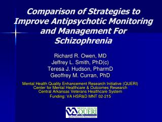 Comparison of Strategies to Improve Antipsychotic Monitoring and Management For Schizophrenia