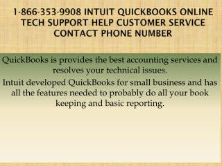 1-866-353-9908 Intuit QuickBooks Online Tech Support Help Customer Service Contact Phone Number