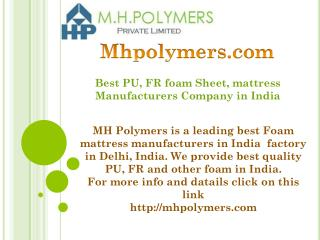 Best PU, FR foam Sheet, mattress Manufacturers Company in India
