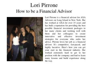 Lori Pirrone  How to be a Financial Advisor