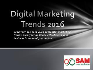 Digital Marketing Trends 2016 - Marketing trends 2016