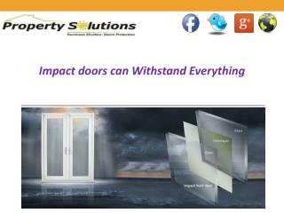Impact Front doors can Withstand Everything