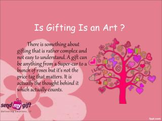 Is Gifting Is an Art