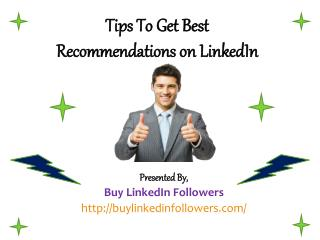 Tips To Get Best Recommendations on LinkedIn