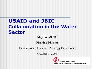 USAID and JBIC Collaboration in the Water Sector