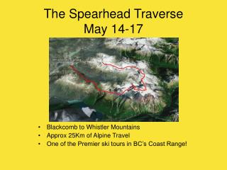 The Spearhead Traverse May 14-17