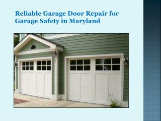 Reliable Garage Door Repair for Garage Safety in Maryland