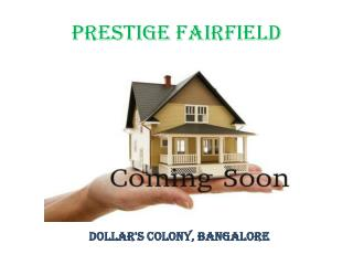 Upcoming Luxury Residential Apartment by Prestige Builders