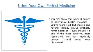 Urine: Your Own Perfect Medicine