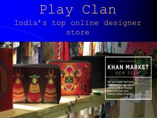 Play Clan – Best Online Designer Store India