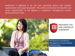 PG Diploma In Healthcare Management, Post Graduate Diploma In Clinical Research