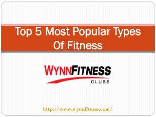 Top 5 Most Popular Types Of Fitness