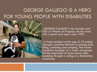 George Gallego help for Disable person