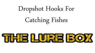 Dropshot Hooks For Catching Fishes
