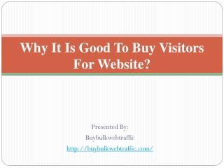 Why It Is Good To Buy Visitors For Website?