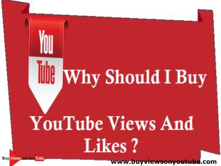 Why Should I Buy YouTube Views And Likes