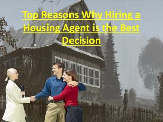 Top Factors Why Choosing a Real estate Agent is the Best Decision