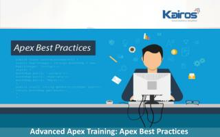 Advanced Apex Training: Apex Best Practices