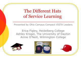The Different Hats  of Service Learning