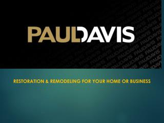 Paul Davis Restoration and Remodeling of Southern California