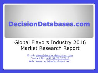 Global Flavors Market and Forecast Report 2016-2021