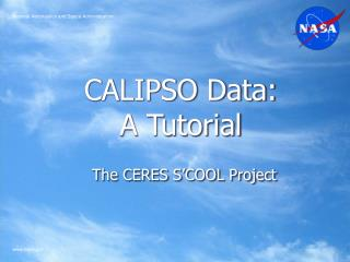 CALIPSO Data: A Tutorial