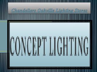 Best Lighting Stores Chandeliers Oakville
