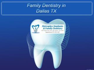 Metroplex Implants & Family Dentistry
