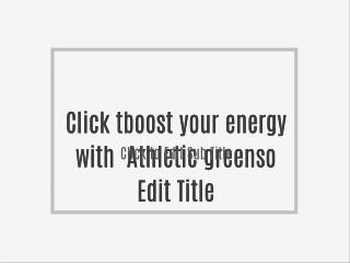boost your energy with Athletic greens