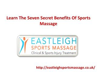 Learn The Seven Secret Benefits Of Sports Massage