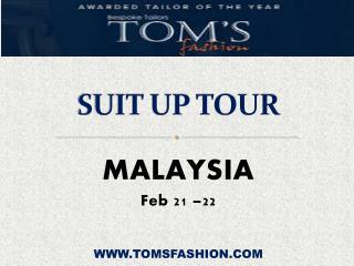 Toms Fashion Malaysia Tour