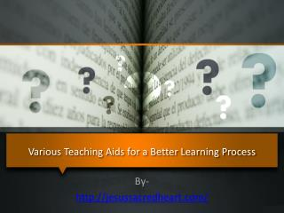 Various Teaching Aids for a Better Learning Process