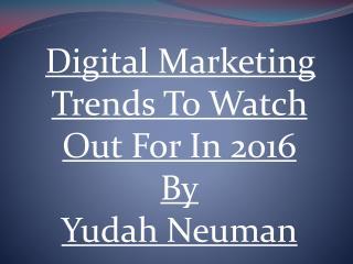 Digital Marketing Tendencies In 2016