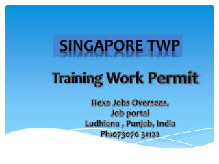 Apply Training Work Permit (TWP) in SINGAPORE