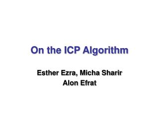 On the ICP Algorithm