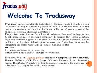 Tradusway Provide Best Brand with Affordable Price of Lighting Product