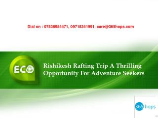 Rishikesh Rafting Trip A Thrilling Opportunity For Adventure Seekers