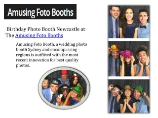 Birthday photo booth newcastle at the amusing foto booths