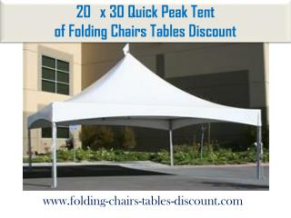 20x30 Quick Peak Tent of Folding Chairs Tables Discount