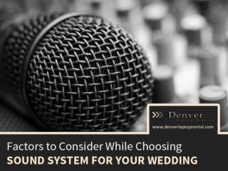 Wedding Sound System Rental in Denver – Factors to Consider