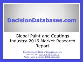 Paint and Coatings Industry 2016 : Global Market Outlook