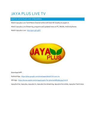 Jaya Plus Live   Watch Jaya Plus Live streaming Online