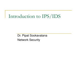 Introduction to IPS/IDS