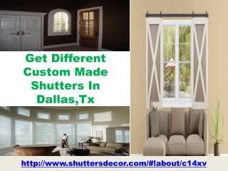 Get Different Custom Made Shutters In Dallas,Tx