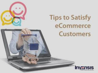 Tips to Satisfy E-commerce Customers