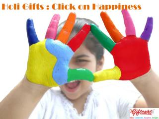 Holi Gifts : Click on Happiness