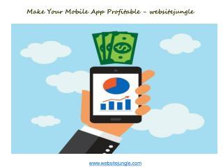 Make Your Mobile App Profitable