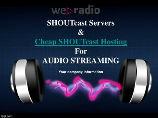 Cheap SHOUTcast Hosting