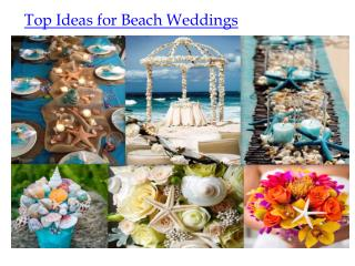 Top ideas for beach weddings