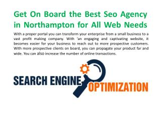 Get On Board the Best Seo Agency in Northampton for All Web Needs